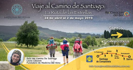 VIAJE AL CAMINO DE SANTIAGO - MAYO 2019, CON: LAURA CÁZARES